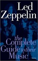 Led Zeppelin The Complete Guide Their Music 1504785